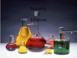 Molarity & Dilution
