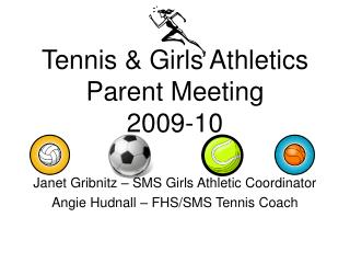 Tennis & Girls Athletics  Parent Meeting 2009-10