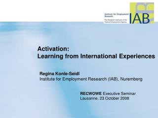 Activation:  Learning from International Experiences