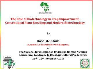 By Rose .M.  Gidado (Country Co-coordinator OFAB Nigeria) At