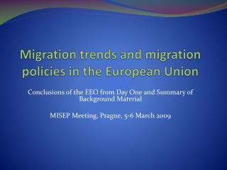Migration trends and migration policies in the European Union