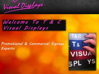 T & C Visual Displays