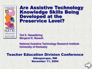 Are Assistive Technology Knowledge Skills Being Developed at the Preservice Level?