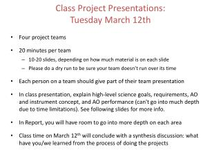 Class Project Presentations: Tuesday March 12th