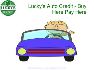 Lucky's Auto Credit Used Car Delers - Buy Here Pay Here