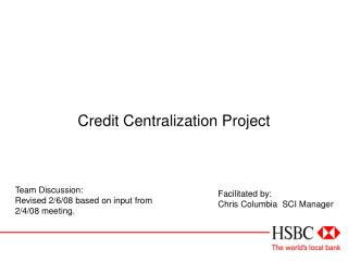 Credit Centralization Project
