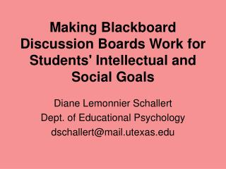 Making Blackboard Discussion Boards Work for Students' Intellectual and Social Goals