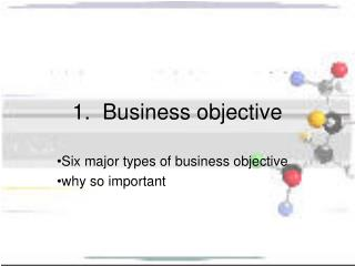 1.  Business objective