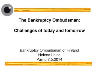 1. The Office of Bankruptcy Ombudsman (BO)