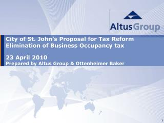 City of St. John's Proposal for Tax Reform Elimination of Business Occupancy tax 23 April 2010