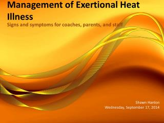 Management of Exertional Heat Illness