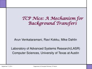 TCP Nice: A Mechanism for                   Background Transfers