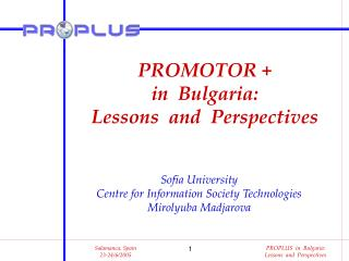 PROMOTOR +   in  Bulgaria: Lessons  and  Perspectives