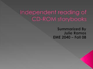 Independent reading of CD-ROM storybooks