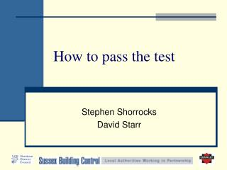 How to pass the test