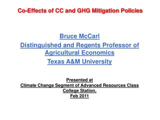 Co-Effects of CC and GHG Mitigation Policies