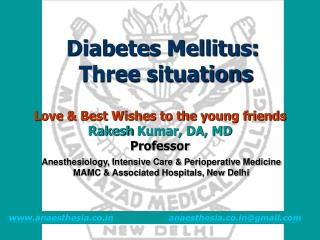 Diabetes Mellitus:  Three situations