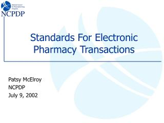 Standards For Electronic Pharmacy Transactions