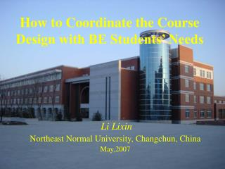 How to Coordinate the Course Design with BE Students' Needs