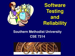 Software  Testing and  Reliability