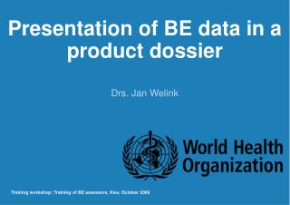 Presentation of BE data in a product dossier