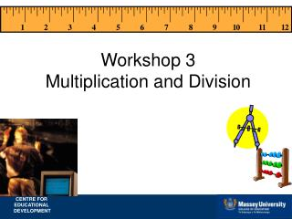 Workshop 3 Multiplication and Division