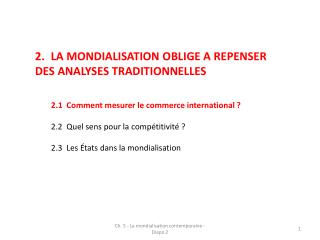 2. LA MONDIALISATION OBLIGE A REPENSER DES ANALYSES TRADITIONNELLES