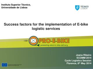 Success factors for the implementation of E-bike logistic services