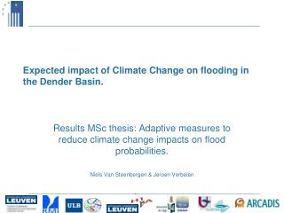 Expected impact of Climate Change on flooding in the Dender Basin.