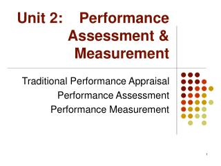 Unit 2:    Performance  Assessment &  Measurement