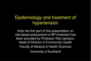Epidemiology and treatment of hypertension