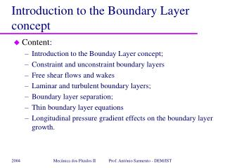 Introduction to the Boundary Layer concept