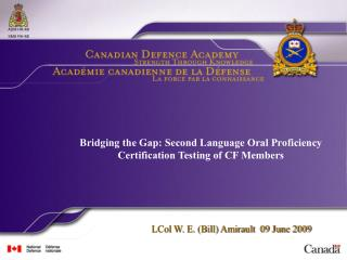 Bridging the Gap: Second Language Oral Proficiency Certification Testing of CF Members
