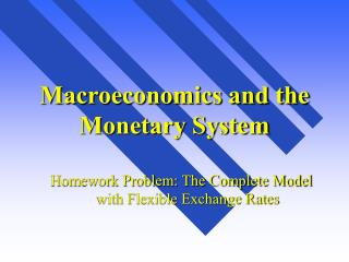 Macroeconomics and the Monetary System