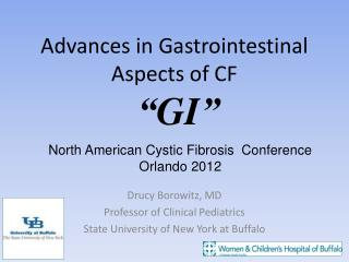 Advances in Gastrointestinal Aspects of CF