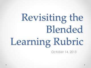 Revisiting the  Blended Learning Rubric
