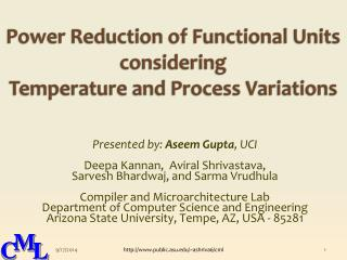 Power Reduction of Functional Units  considering  Temperature and Process Variations
