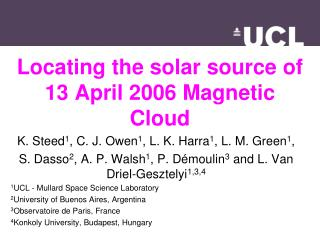 Locating the solar source of 13 April 2006 Magnetic Cloud