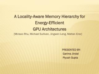 A Locality-Aware Memory Hierarchy for                             Energy-Efficient