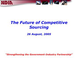 The Future of Competitive Sourcing 26 August, 2005