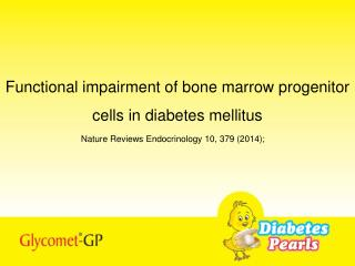 Functional impairment of bone marrow progenitor cells in diabetes mellitus