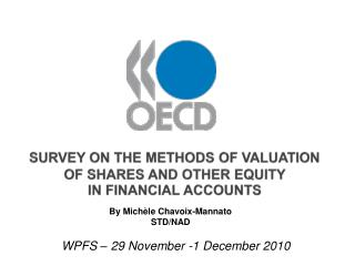 Survey on the Methods of Valuation  of Shares and other Equity  in Financial Accounts