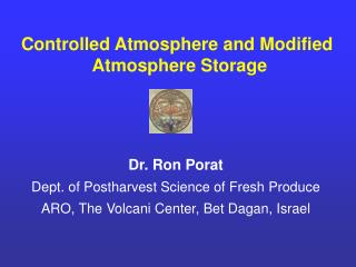 Controlled Atmosphere and Modified  Atmosphere Storage