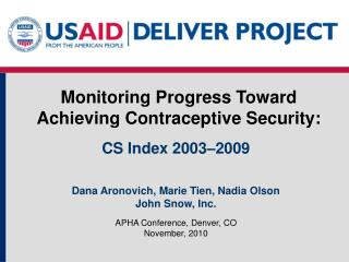Monitoring Progress Toward Achieving Contraceptive Security:
