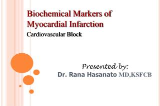 Biochemical Markers of Myocardial Infarction