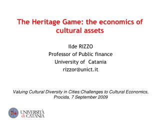 The Heritage Game: the economics of cultural assets