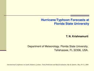 Hurricane/Typhoon Forecasts at Florida State University