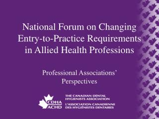 National Forum on Changing Entry-to-Practice Requirements in Allied Health Professions
