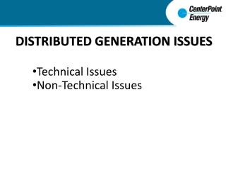 DISTRIBUTED GENERATION ISSUES