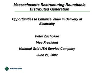 Massachusetts Restructuring Roundtable Distributed Generation